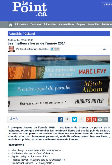 """Selon le site canadien lepoint.ca, mon roman Est-ce que tu m'entends ? (publié chez l'Archipel) figure dans la liste des """"meilleurs livres de l'année 2014"""". Un grand merci à l'auteur de cet article, Jean-Luc Doumont."""